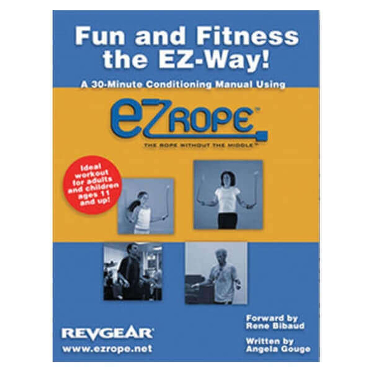Fun & Fitness the EZ Way: 30 Minute Conditioning Manual