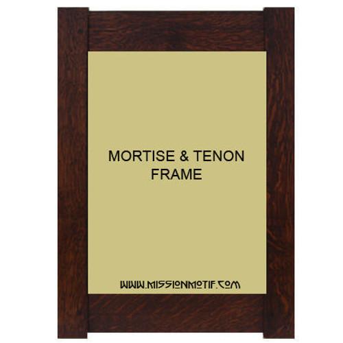 Mortise and Tenon frame