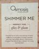 """Osmosis Colour """"Shimmer Me"""" Makeup Gift Bag"""