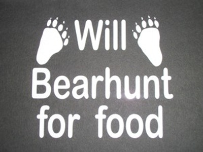 """Will Bearhunt For Food"" Window Decal"