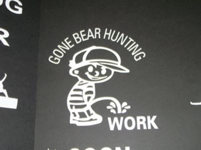 """Gone Bear Hunting""- Pee on work Window Decal"