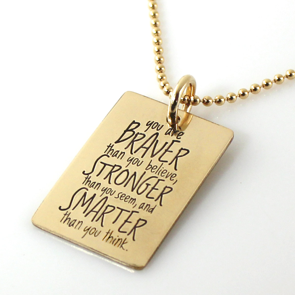 You are Braver... Gold-Filled Inspirational Quote Necklace