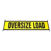 """EZ Hook """" Oversize Load"""" Sign - 18'' x 84' """""""
