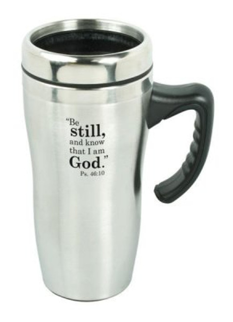 Travel Mug-Be Still And Know w/Handle (Stainless)
