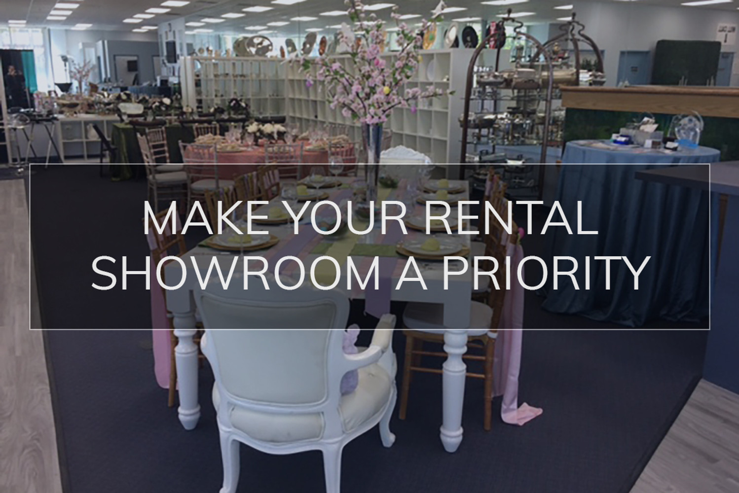 Make Your Rental Showroom a Priority