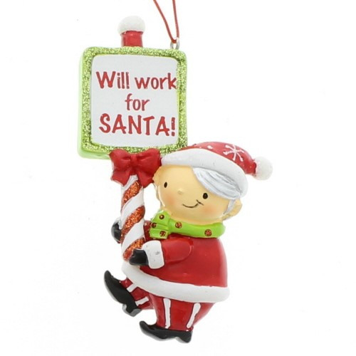 Will Work For Santa Elf Ornament