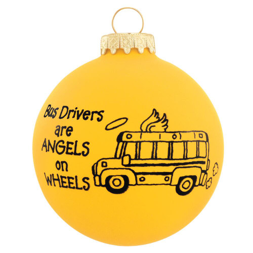 Bus Drivers are Angels on Wheels Ornament