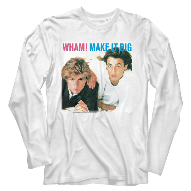 Wham Make It Big White Adult Long Sleeve T-Shirt