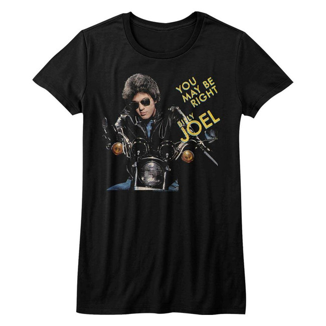Billy Joel You May Be Right Black Junior Women's T-Shirt