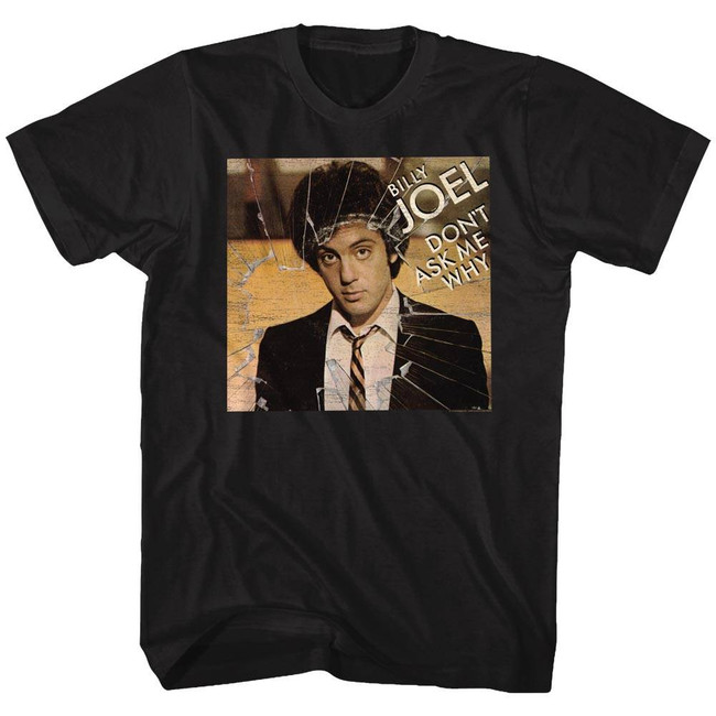 Billy Joel Don't Ask Me Why Black Adult T-Shirt