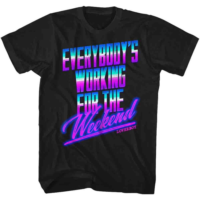 Loverboy Working For The Weekend 80's Black Adult T-Shirt