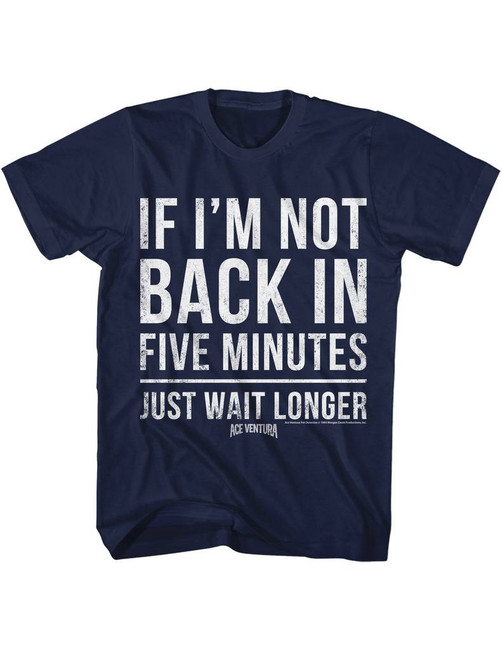 Ace Ventura Five Minutes Navy Adult T-Shirt