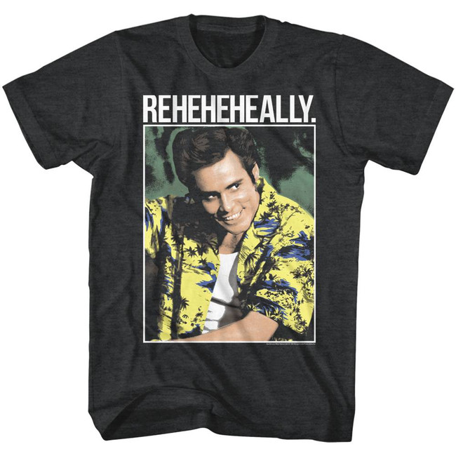 Ace Ventura Reheheheally Black Heather Adult T-Shirt