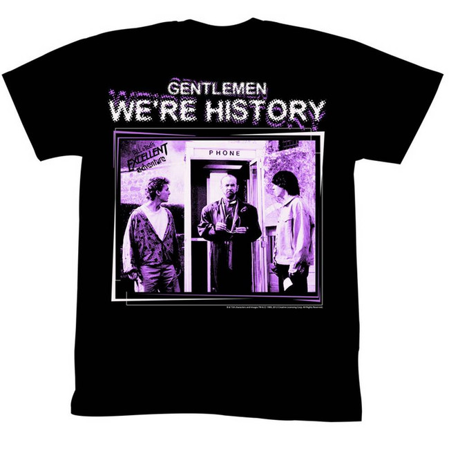 Bill and Ted Gentlemen We're History Black Adult T-Shirt