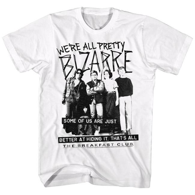 Breakfast Club Pretty Bizarre White Adult T-Shirt