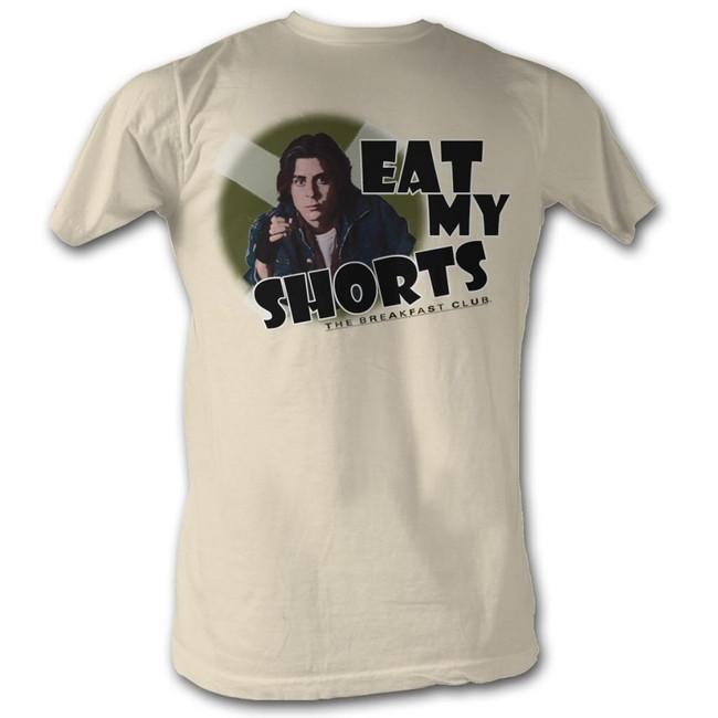 Breakfast Club Eat My Shorts Natural Adult T-Shirt