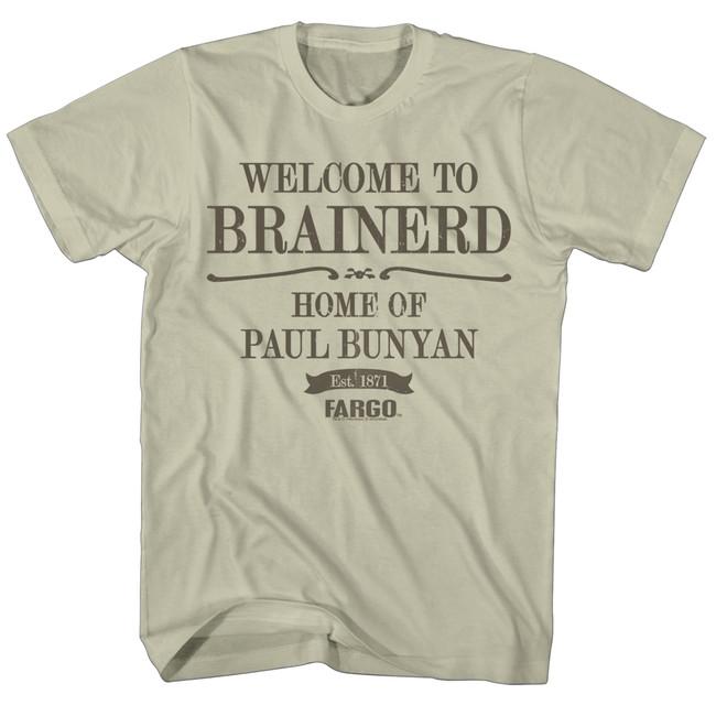 Fargo Welcome To Brainerd Natural Adult T-Shirt