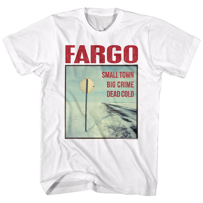 Fargo Stop Sign White Adult T-Shirt