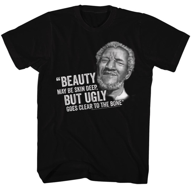 Redd Foxx Sanford and Son Beauty But Ugly Black T-Shirt