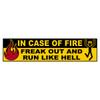 In Case Of Fire Bumper Sticker