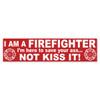 Firefighter Save Your Ass Not Kiss It Bumper Sticker