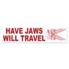 Have Jaws Will Travel Bumper Sticker
