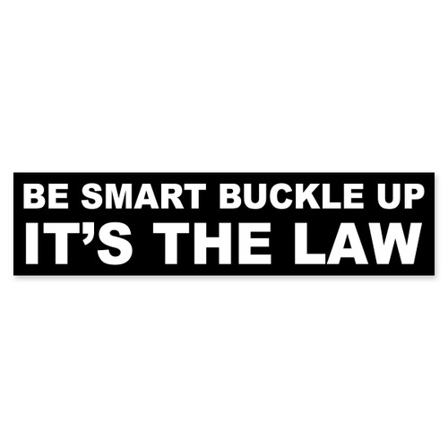 Be Smart Buckle Up Bumper Sticker