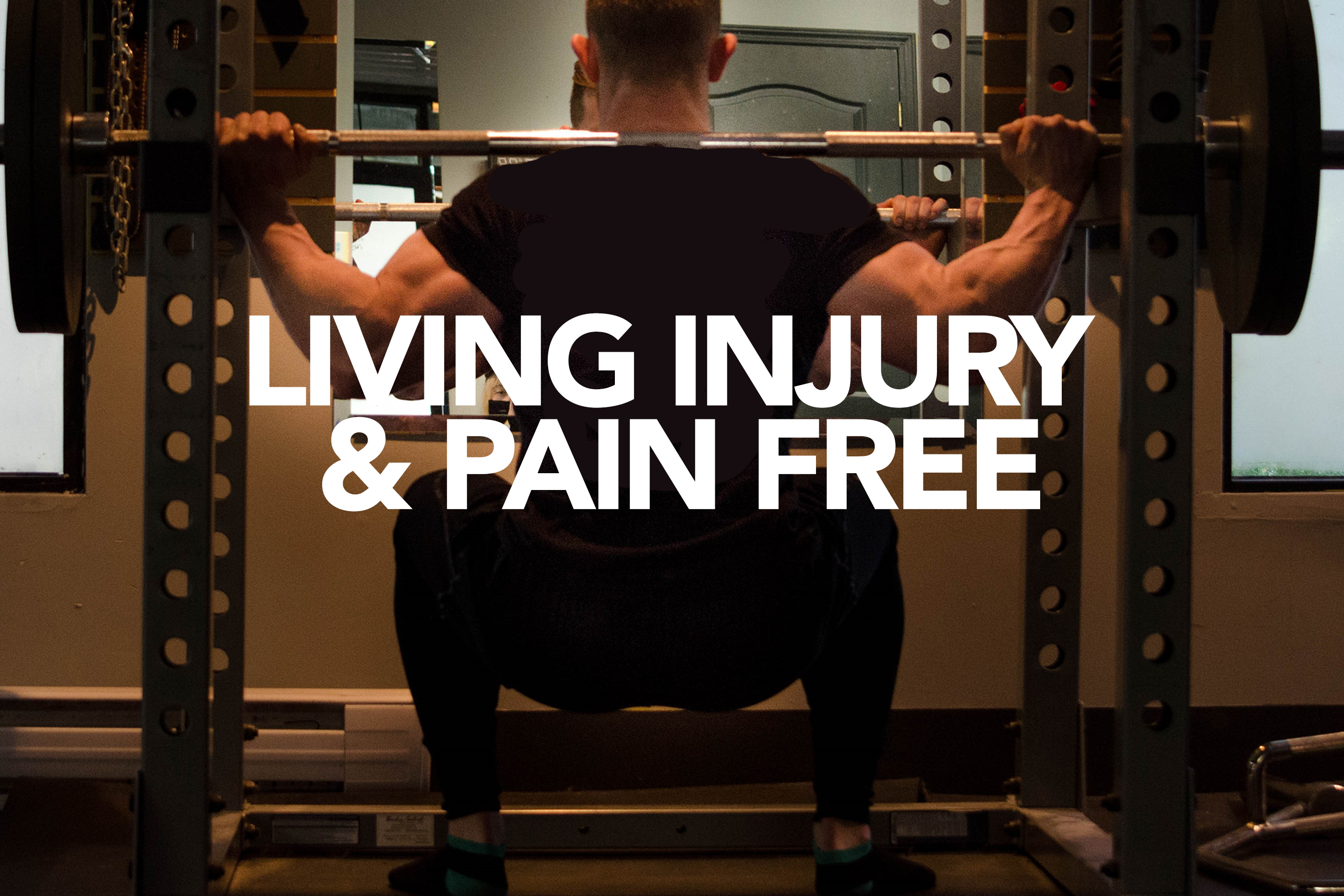 Living Injury and Pain Free