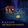 My Days on Earth CD - Cadoan - FREE SHIPPING!