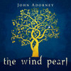 The Wind Pearl CD - John Adorney - FREE SHIPPING!
