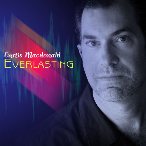 Everlasting CD - Curtis Macdonald