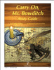 Carry On, Mr. Bowditch Progeny Press unit study guide lesson plans for literature and reading from a Christian worldview with Biblical integration