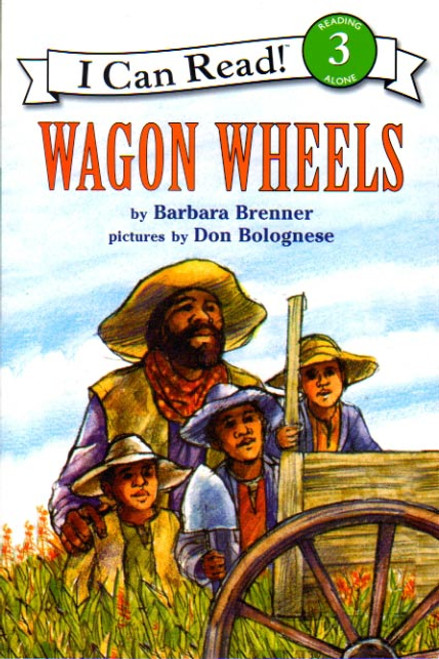 Wagon Wheels Story Book Novel I Can Read Lvl 3