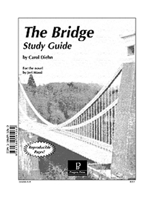 The Bridge Jeri Massi Progeny Press unit study guide lesson plans for literature and reading from a Christian worldview with Biblical integration