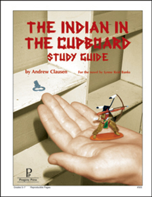Indian in the Cupboard Progeny Press unit study guide lesson plans for literature and reading from a Christian worldview with Biblical integration