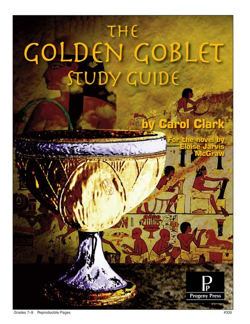 Golden Goblet  Progeny Press unit study guide lesson plans for literature and reading from a Christian worldview with Biblical integration