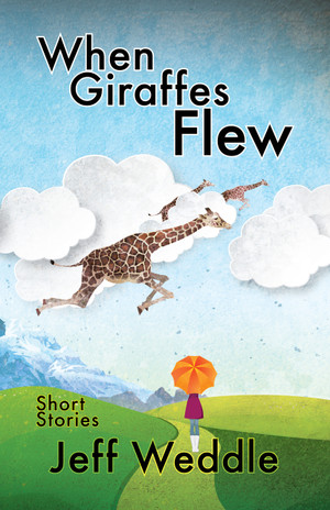 When Giraffes Flew