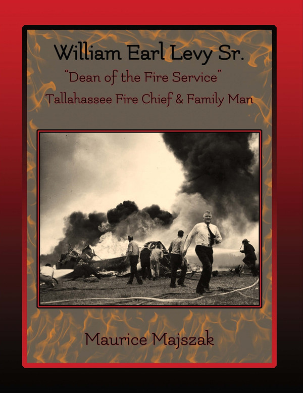 """William Earl Levy, Sr. """"Dean of the Fire Service"""""""