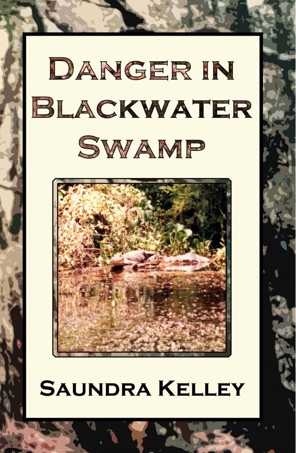Danger In Blackwater Swamp