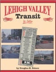 Morning Sun Books, Lehigh Valley Transit In Color