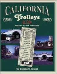 Morning Sun Books, California Trolleys In Color Volume 2: San Francisco