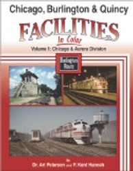 Morning Sun Books, Chicago, Burlington & Quincy Facilities In Color Volume 1: Chicago and Aurora Division