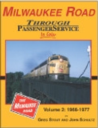 Morning Sun Books, Milwaukee Road Through Passenger Service In Color Vol. 2: 1966-1977