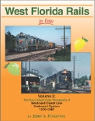 Morning Sun Books, West Florida Rails In Color Vol. 2: SCL, SBD 1970-87