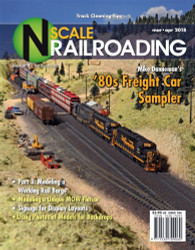 N Scale Railroading March/April 2018