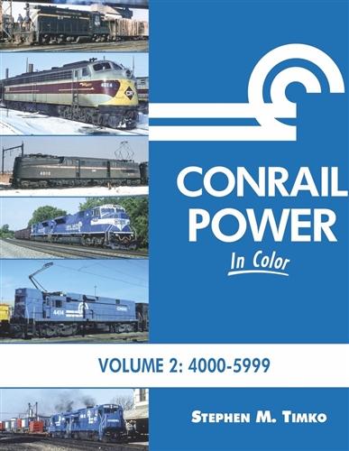 Morning Sun Books 1650, Conrail Power In Color Volume 2: 4000-5999
