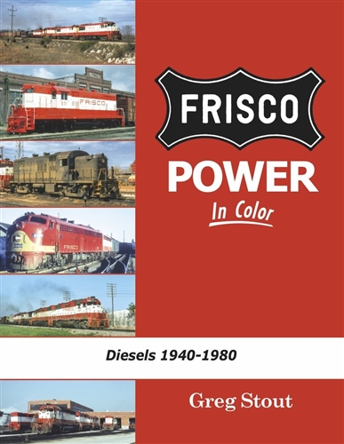 Morning Sun Books 1652, Frisco Power In Color Diesels: 1940-1980