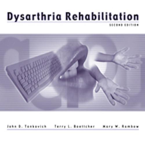 Dysarthria Rehabilitation ‰ÛÒ Second Edition