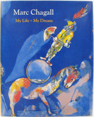 Marc Chagall: Original Signed Portrait and First Editon of My Life - My Dream