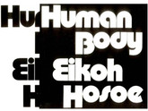 Eikoh Hosoe: Human Body, First Edition, Includes Shipping Carton